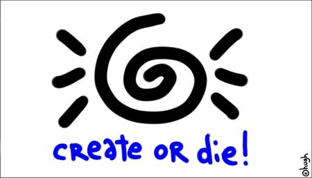Hugh MacLeod - Create or Die